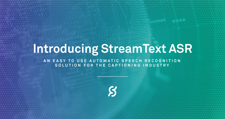 StreamText ASR