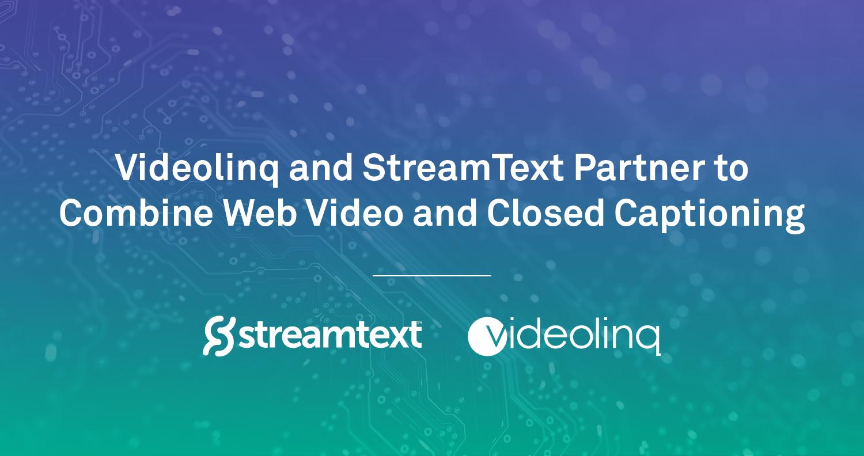 Videolinq & StreamText